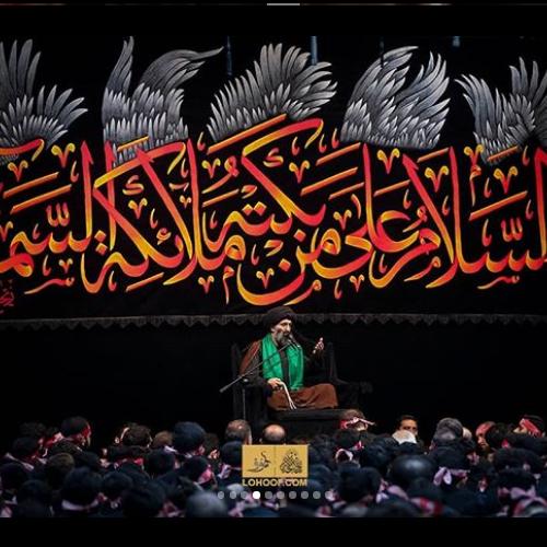 خلاصه سخنرانى استاد موسوى مطلق در شب ششم محرم ۹۸ - ريحانه الحسين(ع)