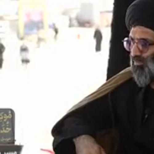 ویدئو بیانات حجت الاسلام سیدعباس موسوی مطلق  در موکب رسانهای خدام الحسین علیه السلام